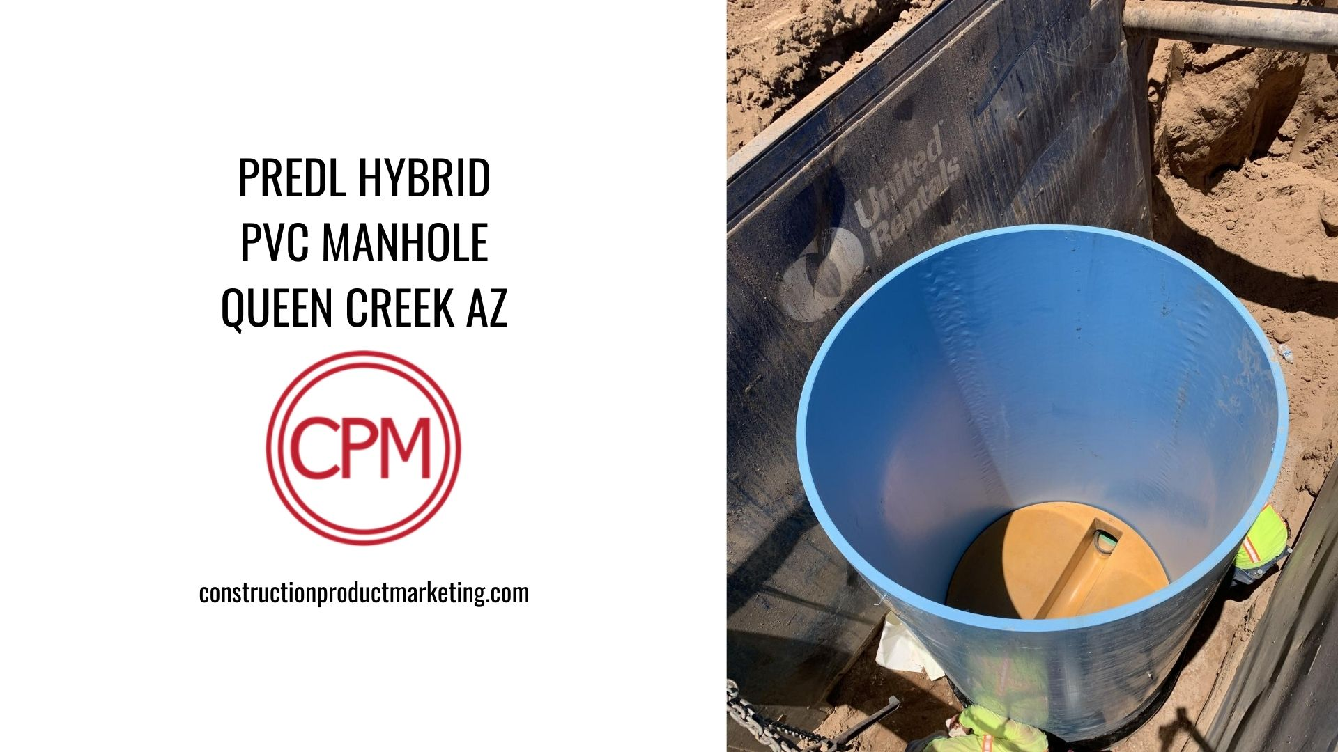 Predl Hybrid PVC Manhole, Queen Creek AZ